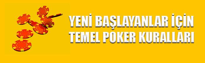 yeni başlayanlar için temel poker kuralları