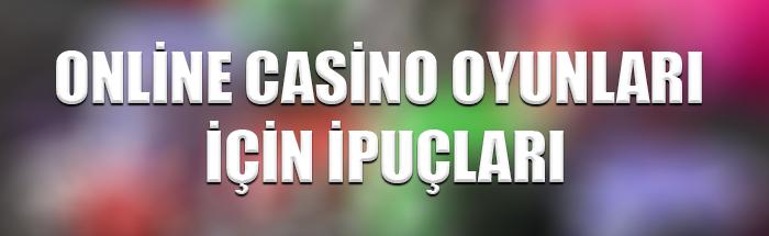 Online casino oyunları ipuçları